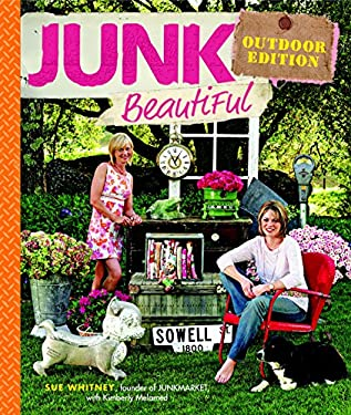 Junk Beautiful Outdoor Edition 9781600850578