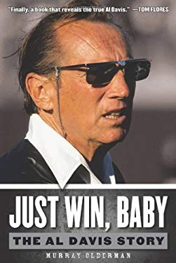 Just Win, Baby: The Al Davis Story 9781600787645
