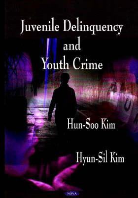 Juvenile Delinquency and Youth Crime 9781600218774
