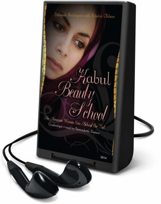 Kabul Beauty School: An American Woman Goes Behind the Veil [With Earbuds] 9781606407509