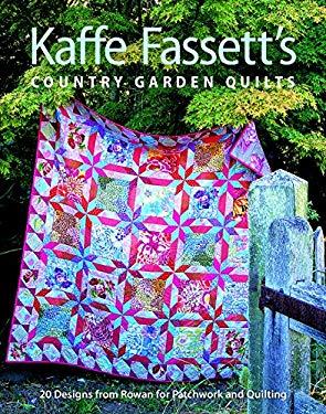 Kaffe Fassett's Country Garden Quilts 9781600850486