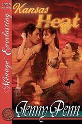 Kansas Heat [The Jenny Penn Collection] (Siren Publishing Menage Everlasting)