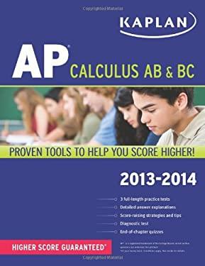 Kaplan AP Calculus AB & BC 2013-2014 9781609787134