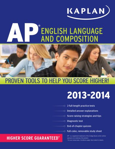 Kaplan AP English Language and Composition 2013-2014 9781609786878