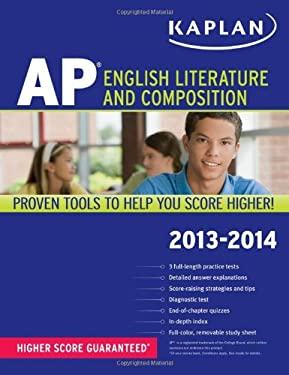 Kaplan AP English Literature and Composition 2013-2014 9781609786892