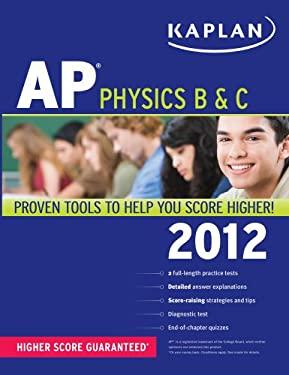 Kaplan AP Physics B & C 9781609780692