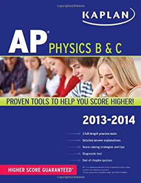 Kaplan AP Physics B & C 2013-2014 9781609787196