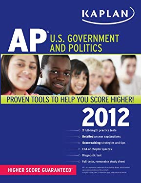 Kaplan AP U.S. Government and Politics 9781609780722