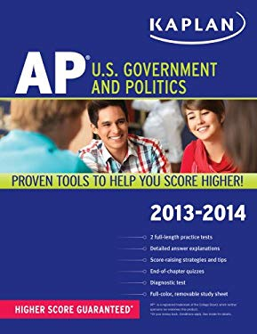Kaplan AP U.S. Government and Politics 2013-2014 9781609786984