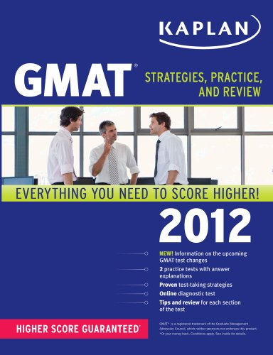 Kaplan GMAT: Strategies, Practice, and Review [With Access Code]