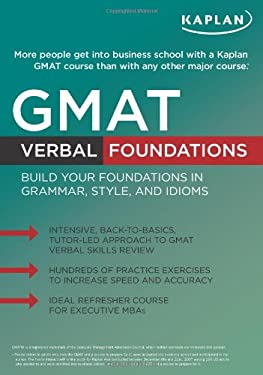 Kaplan GMAT Verbal Foundations 9781607140870