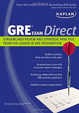 Kaplan GRE Exam Direct: Streamlined Review and Strategic Practice from the Leader in GRE Preparation 9781607142492
