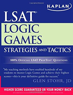 Kaplan LSAT Logic Games Strategies and Tactics 9781609781514