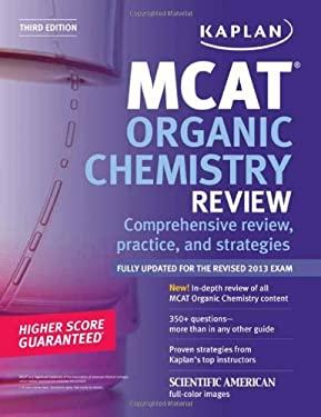 Kaplan MCAT Organic Chemistry Review Notes 9781609786069