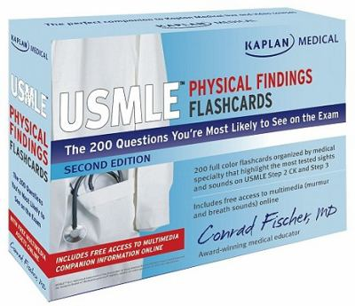 Kaplan Medical USMLE Physical Findings Flashcards: The 200 Questions You Re Most Likely to See on the Exam 9781607146186