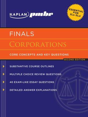 Kaplan PMBR Finals: Corporations: Core Concepts and Key Questions 9781607140931