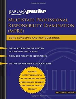 Kaplan PMBR: Multistate Professional Responsibility Exam (MPRE): Core Concepts and Key Questions 9781607141051