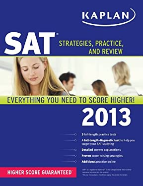 Kaplan SAT 2013: Strategies, Practice, and Review 9781609787066
