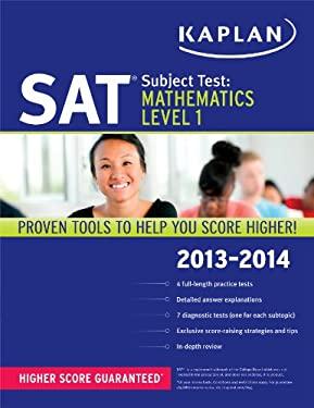 Kaplan SAT Subject Test Mathematics Level 1 2013-2014 9781609785734