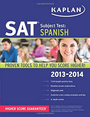 Kaplan SAT Subject Test Spanish 2013-2014 9781609785888