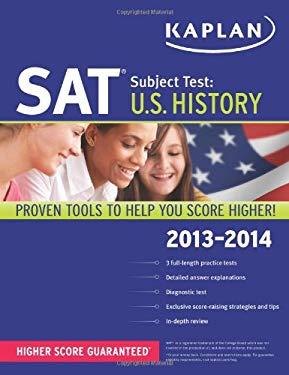 Kaplan SAT Subject Test U.S. History 2013-2014 9781609785772