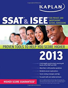 Kaplan SSAT & ISEE: For Private and Independent School Admissions 9781609785901