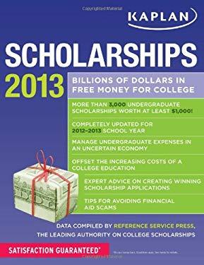 Kaplan Scholarships 2013 9781609787103