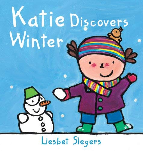 Katie Discovers Winter 9781605370545