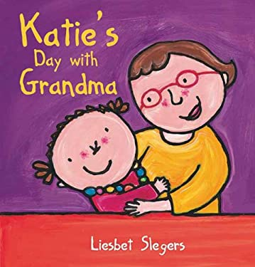 Katie's Day with Grandma 9781605371269