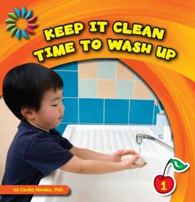 Keep It Clean: Time to Wash Up 9781602798557