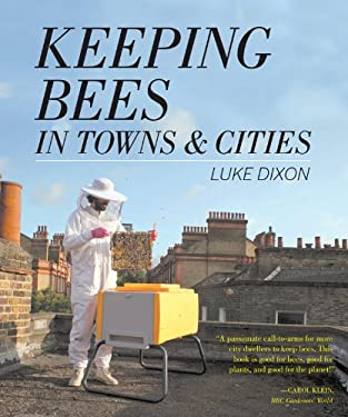 Keeping Bees in Towns and Cities 9781604692877