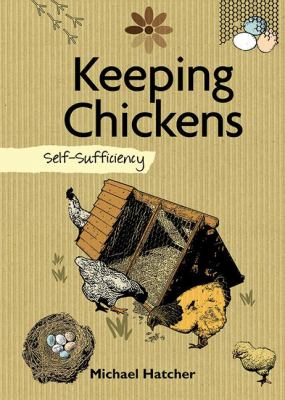 Keeping Chickens 9781602399778