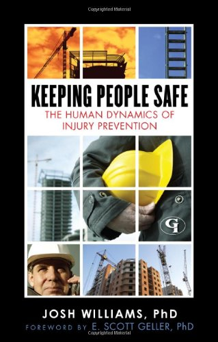 Keeping People Safe: The Human Dynamics of Injury Prevention 9781605906768