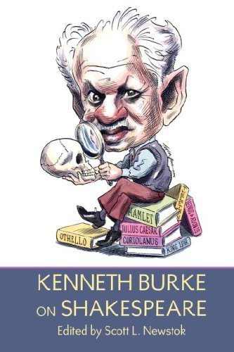 Kenneth Burke on Shakespeare 9781602350021