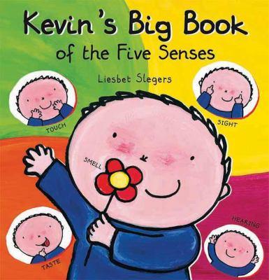 Kevin's Big Book of the Five Senses 9781605371245