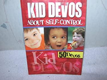 Kid Devos About Self-control (50 Kid Devos)