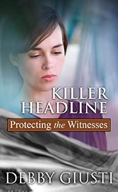 Killer Headline 9781602857162