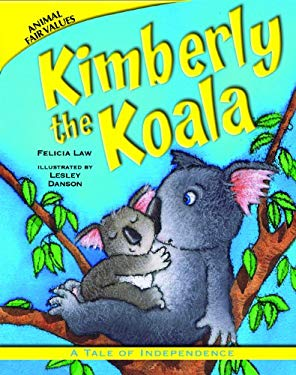 Kimberly the Koala: A Tale of Independence 9781607549024