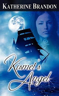 Kismet's Angel 9781601547026