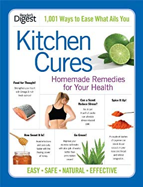 Kitchen Cures: Homemade Remedies for Your Health 9781606523308