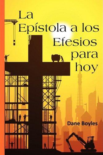 La Epstola a Los Efesios Para Hoy 9781604940824