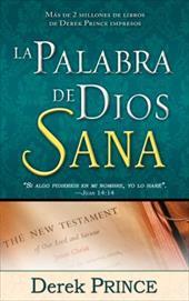 La Palabra de Dios Sana = God's Word Heals