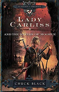 Lady Carliss and the Waters of Moorue 9781601421272
