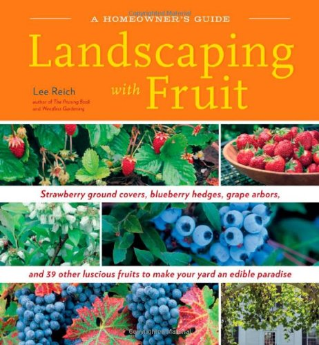 Landscaping with Fruit 9781603420914