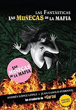 Las Fantasticas: Las Mujeres de el Cartel 9781603966597