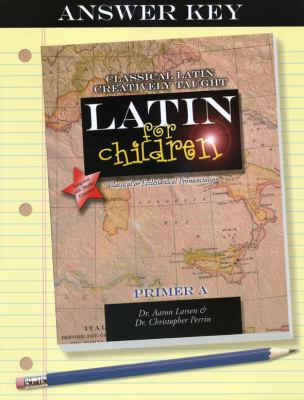 Latin for Children: Primer A Answer Key