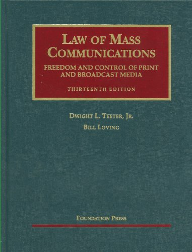Law of Mass Communications: Freedom and Control of Print and Broadcast Media 9781609300302