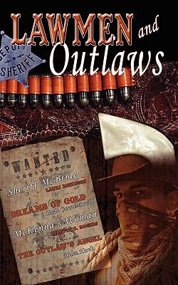 Lawmen and Outlaws 9781601545961