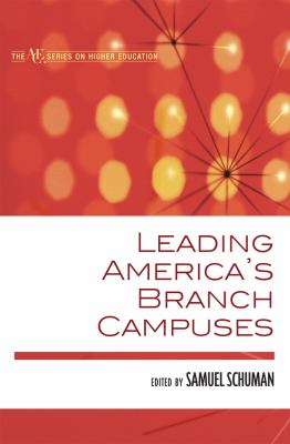 Leading America's Branch Campuses 9781607091783