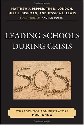Leading Schools During Crisis: What School Administrators Must Know 9781607093435